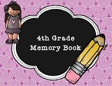 4th Grade End of Year Memory Book
