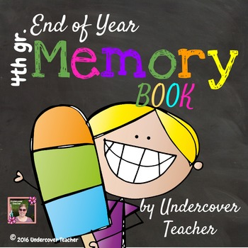 4th Grade End of Year Memory Book - No Prep