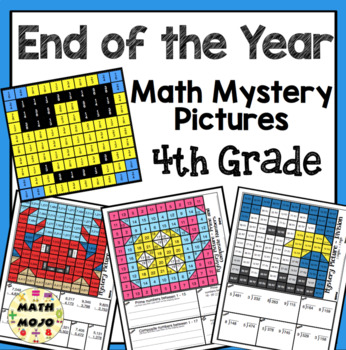 4th Grade End of the Year Math: 4th Grade Math Mystery Pictures