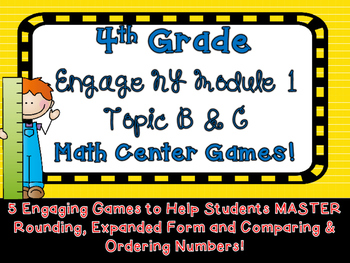 4th Grade Engage NY Eureka Math Module 1 Math Games Topic B C Intervention