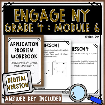 4th Grade Engage NY Module 6 Application Problem Workbook
