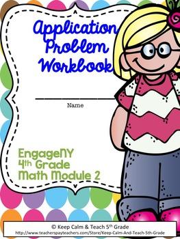 4th Grade EngageNY/Eureka Math Module 2 - Application Problem Workbook