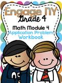 4th Grade EngageNY/Eureka Math Module 4 - Application Problem Workbook