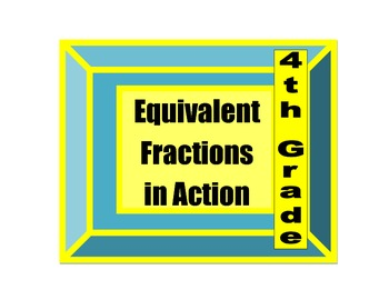 4th Grade Equivalent Fractions in Action Game for Common Core