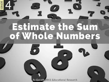 Estimate the Sum of Whole Numbers (EDI)