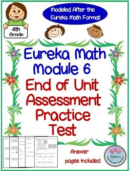4th Grade Eureka Math End of Module 6 Practice Assessment Test