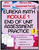 4th Grade Eureka Math Module 1 End of Unit Practice Assess