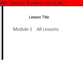 4th Grade Eureka Math- Module 1 (Place Value, Addition, Subtraction) Bundle