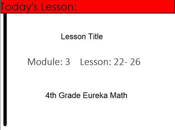4th Grade Eureka Math Module 3 Lessons 22-26