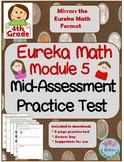 4th Grade Eureka Math Module 5 Mid-Assessment Practice Test