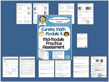 4th Grade Eureka Math Module 6 Mid-Assessment Practice Test.