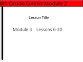 4th Grade Eureka Module 3 lessons 6-20 - Multiply and Divide