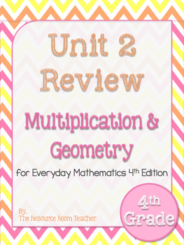 4th Grade Everyday Math Unit 2 Review/Study Guide- 4th Edition