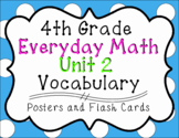 4th Grade Everyday Math Unit 2 Vocabulary Posters & Flash Cards