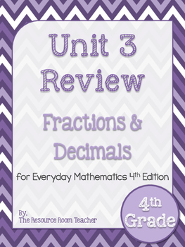 4th Grade Everyday Math Unit 3 Review/Study Guide - 4th Edition