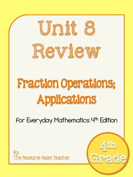 4th Grade Everyday Math Unit 8 Review/Study Guide - 4th Edition