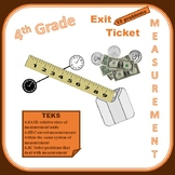 4th Grade Exit Ticket (Measurement) TEKS/STAAR-aligned