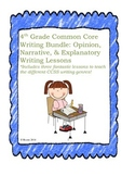 4th Grade Common Core Explanatory, Opinion, and Narrative Writing Bundle