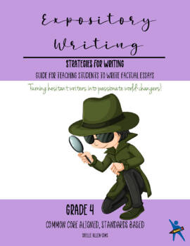 Expository Writing 4th Grade Common Core  Writing Lady Shelle Allen