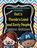 4th Grade McGraw Hill FLORIDA SOCIAL STUDIES Florida Studies Unit 1 Quizzes