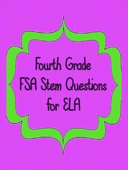 4th Grade FSA Stem Questions for ELA