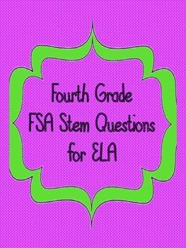 4th Grade FSA Stem Questions for ELA