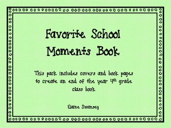 4th Grade Favorite Moments Book {An End of the Year Writing Activity}