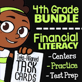 4th Grade Financial Literacy Bundle   TEKS 4.10A, 4.10B, 4