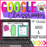 4th Grade Finding Area & Perimeter of Rectangles for Google Classroom 4.MD.A.3
