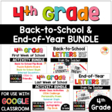 4th Grade Back-to-School and End of Year Activities and Letters BUNDLE