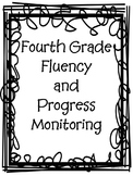 4th Grade Fluency and Progress Monitoring