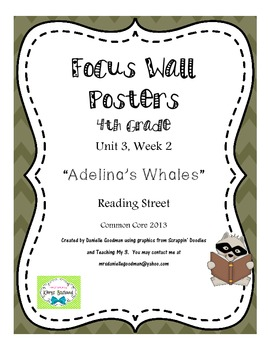 "4th Grade Focus Wall ""Adelina's Whales"" Reading Street CC 2013"