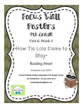 """4th Grade Focus Wall """"How Tia Lola Came to Stay"""" Reading Street CC 2013"""