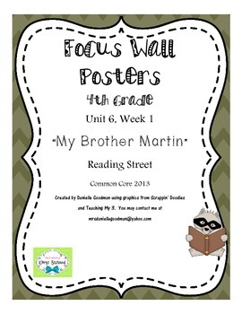 "4th Grade Focus Wall ""My Brother Martin"" Reading Street CC 2013"