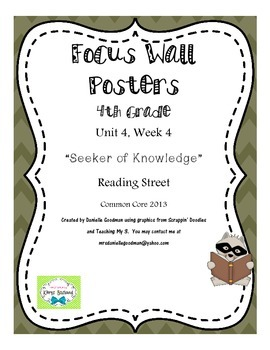 "4th Grade Focus Wall ""Seeker of Knowledge"" Reading Street 2013 CC"
