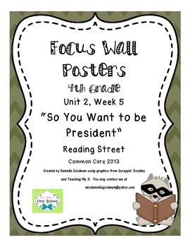 """4th Grade Focus Wall """"So You Want To Be President?"""" Reading Street 2013"""
