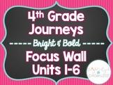 Fourth 4th Grade 4 ELA Journeys Focus Wall Units 1-6 Bundle 2017