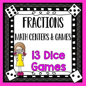 4th Grade Fraction Action  Math Centers - Dice Games for F