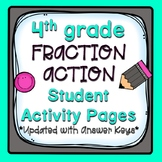 4th Grade Fraction Action Student Activity Pages