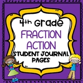 4th Grade Fraction Action Student Math Journal Pages - Ali