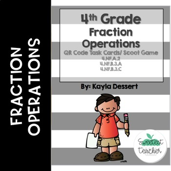 4th Grade Fraction Operations QR Code Task Cards