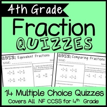 4th Grade Fraction Quiz Bundle, 14 Quizzes Cover all CCSS NF Standards!