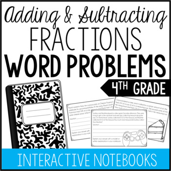4th Grade Fraction Word Problems (Interactive Notebook)