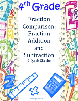 4th Grade Fractions: Comparison, Addition and Subtraction Quick Checks