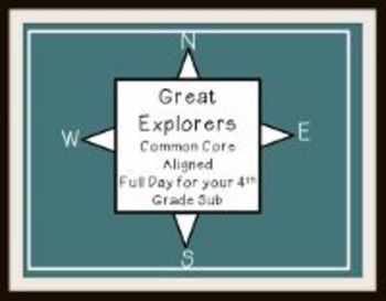 Great Explorers - Common Core Aligned Full Day For Your Sub