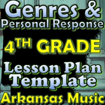 4th Gr Unit Plan Template - Genres/Personal Response - Ark