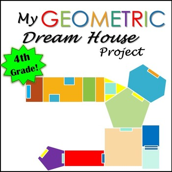 Geometry Project Dream House 4th Grade