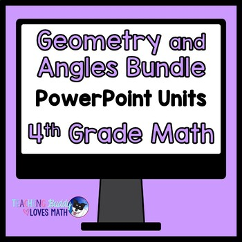 Geometry and Angles Math Unit Bundle 4th Grade Common Core Buddy