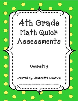 4th Grade Geometry Standard Quick Assessments 4.G