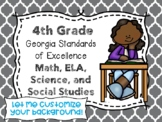 4th Grade Georgia Standards of Excellence I Can Statements for All Subjects